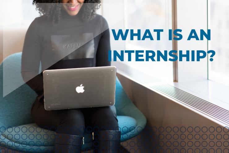 What is an internship?
