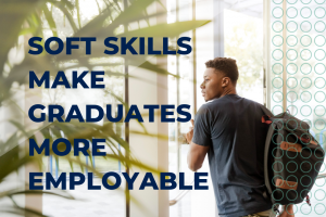Soft Skills Make Graduates More Employable